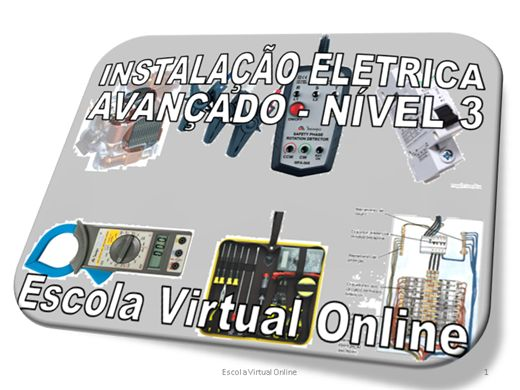 Curso Online de INSTALAÇÃO ELETRICA - AVANÇADO - NÍVEL 3