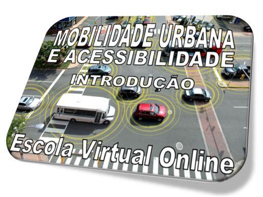Curso Online de MOBILIDADE URBANA E ACESSIBILIDADE - INTRODUÇÃO