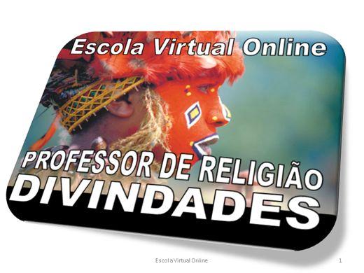 Curso Online de PROFESSOR DE RELIGIÃO - DIVINDADES