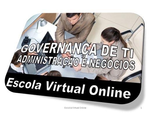 Curso Online de GOVERNANÇA DE TI - ADMINISTRAÇÃO E NEGÓCIOS