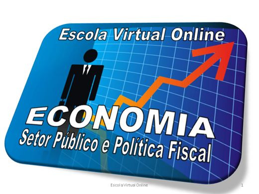 Curso Online de ECONOMIA - SETOR PÚBLICO E POLÍTICA FISCAL - INTRODUÇÃO