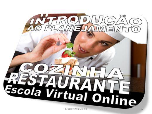 Curso Online de INTRODUÇÃO AO PLANEJAMENTO  DA COZINHA DE RESTAURANTE