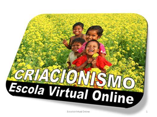 Curso Online de O CRIACIONISMO