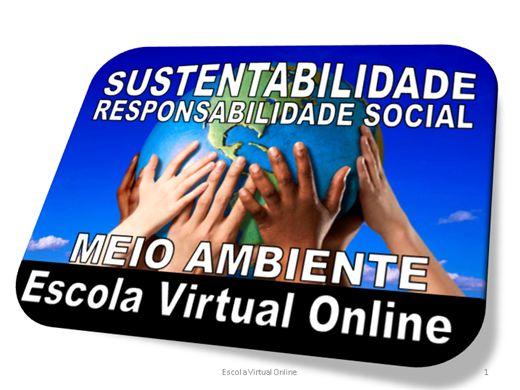 Curso Online de SUSTENTABILIDADE E RESPONSABILIDADE SOCIAL - MEIO AMBIENTE