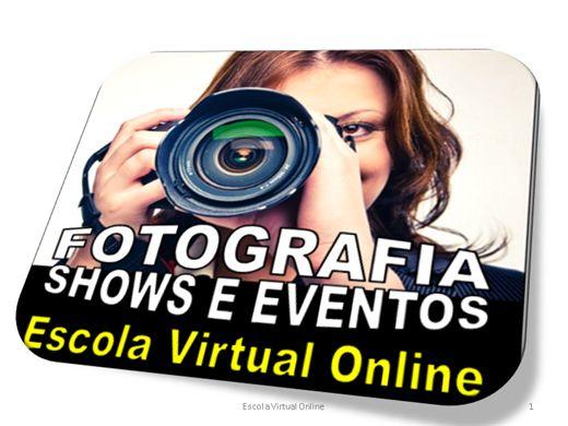 Curso Online de FOTOGRAFIA - FOTOGRAFANDO SHOWS E EVENTOS