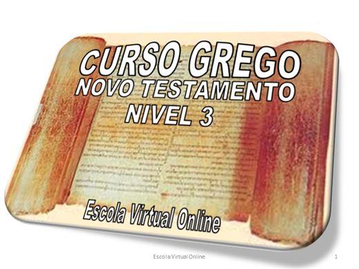 Curso Online de CURSO GREGO DO NOVO TESTAMENTO - NÍVEL 3
