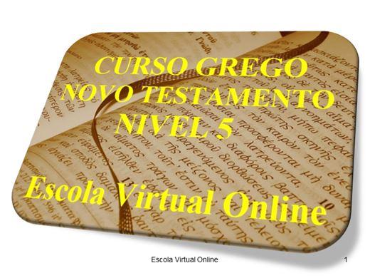Curso Online de CURSO GREGO DO NOVO TESTAMENTO - NÍVEL 5