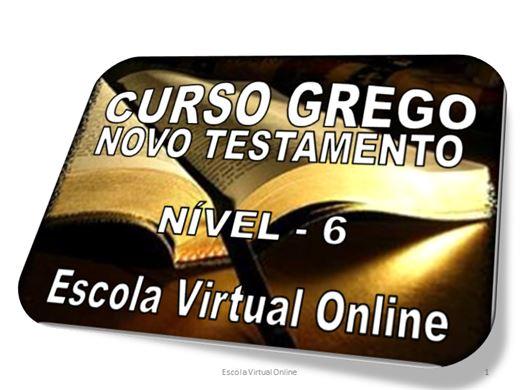 Curso Online de CURSO GREGO DO NOVO TESTAMENTO - NÍVEL 6