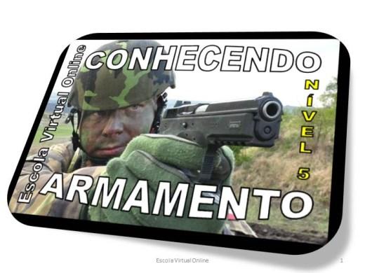 Curso Online de CONHECENDO SOBRE ARMAMENTO - NÍVEL 5