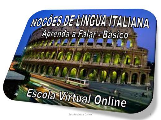 Curso Online de LÍNGUA ITALIANA - APRENDENDO A FALAR - NÍVEL BÁSICO