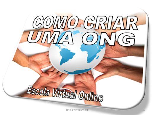 Curso Online de COMO CRIAR UMA ONG
