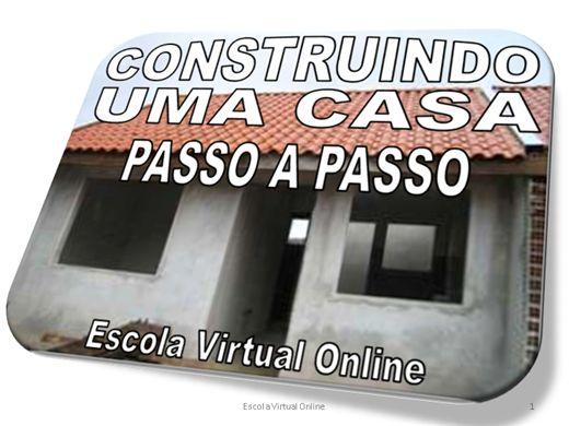 Curso Online de CONSTRUINDO UMA CASA - PASSO A PASSO