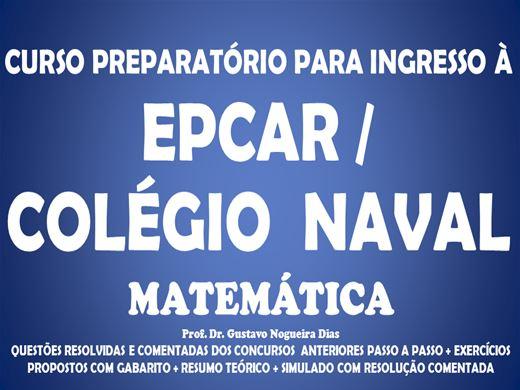 Curso Online de Preparatório Para Epcar - Colégio Naval - Matemática