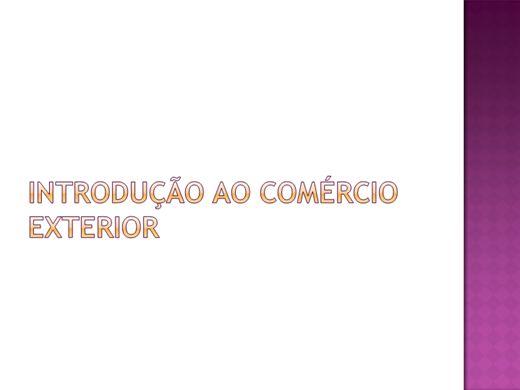 Curso Online de Introdução ao Comércio Exterior Brasileiro