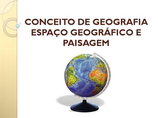 Curso Online de CONCEITO DE GEOGRAFIA, ESPAÇO GEOGRÁFICO E PAISAGEM