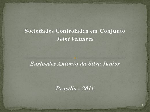 Curso Online de Sociedades Controladas em Conjuntos - Joint Ventures