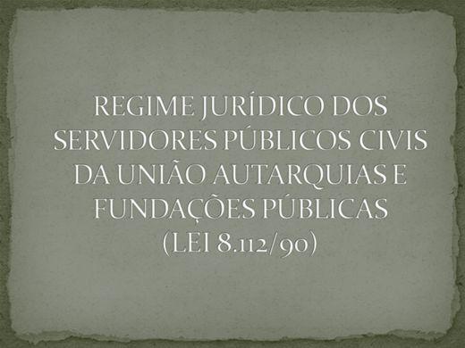 Curso Online de Regime Júridico dos Servidores Públicos civis da União Autarquias e Fundações Públicas - LEI 8.112/90