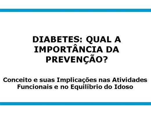 Curso Online de Diabetes: Qual sua implicação nas atividades funcionais e do equilíbrio no idoso