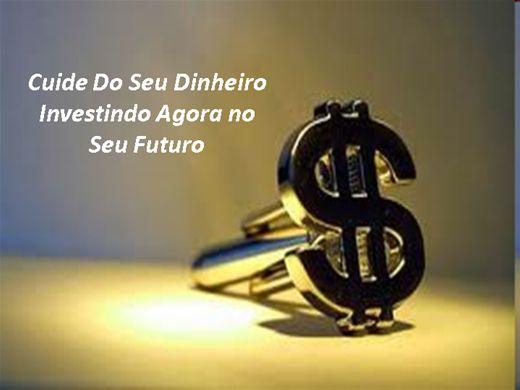 Curso Online de CUIDE DO SEU DINHEIRO INVESTINDO AGORA NO SEU FUTURO