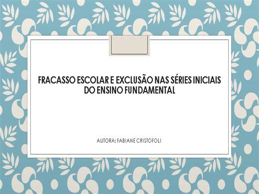 Curso Online de FRACASSO ESCOLAR E EXCLUSÃO NAS SÉRIES INICIAIS DO ENSINO FUNDAMENTAL