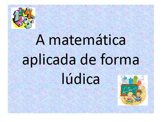 Curso Online de A Matemática aplicada de forma Lúdica
