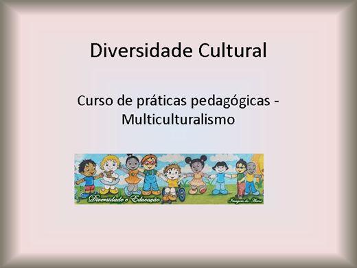 Curso Online de Diversidade Cultural  Multiculturalismo