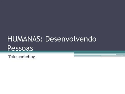Curso Online de Humanas Desenvolvendo Pessoas: Telemarketing