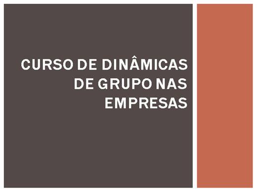 Curso Online de Dinâmicas de grupo nas Empresas