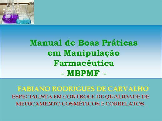 Curso Online de MANUAL DE BOAS PRATICAS FARMACÊUTICAS EM MANIPULAÇÃO