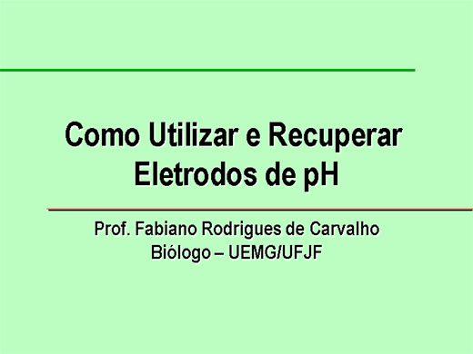 Curso Online de COMO UTILIZAR E RECUPERAR ELETRODOS DE pH