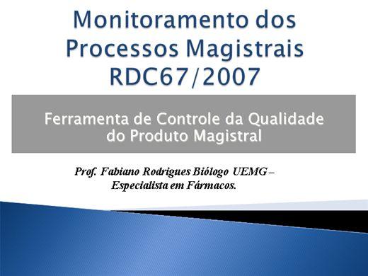 Curso Online de MONITORAMENTO DE PROCESSOS EM FARMÁCIAS MAGISTRAIS RDC67/2007