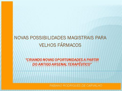 Curso Online de NOVAS POSSIBILIDADES MAGISTRAIS PARA VELHOS FÁRMACOS