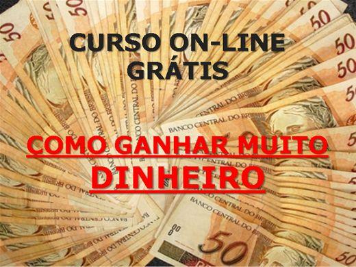 Curso Online de Como Ganhar Muito Dinheiro