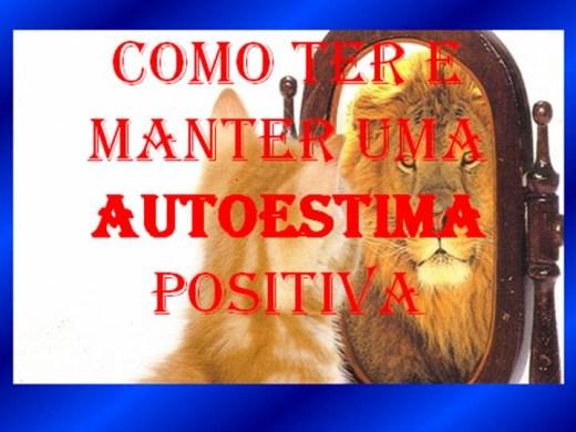 Curso Online de COMO TER E MANTER UMA AUTOESTIMA POSITIVA