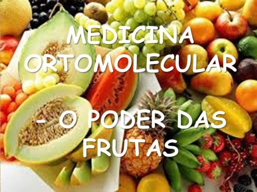 Curso Online de MEDICINA ORTOMOLECULAR   - O PODER DAS FRUTAS