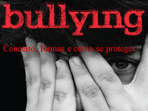 Curso Online de Bullying -  Conceito, formas e como se proteger