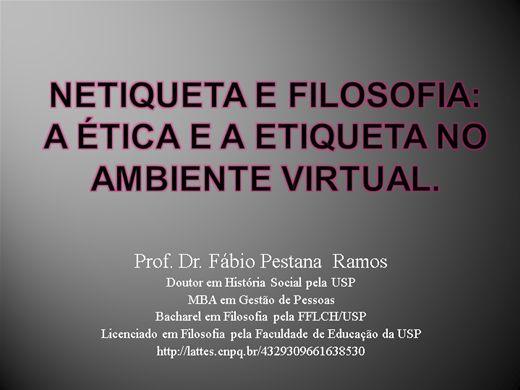 Curso Online de Netiqueta e Filosofia: a ética e a etiqueta no ambiente virtual.