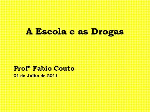 Curso Online de A escola e as Drogas.