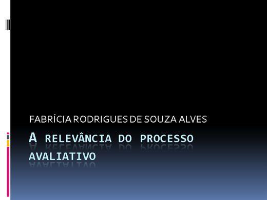 Curso Online de A RELEVÂNCIA DO PROCESSO AVALIATIVO