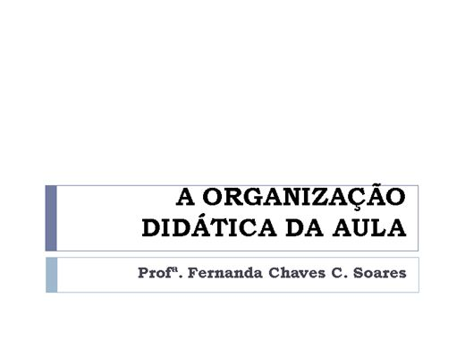 Curso Online de A ORGANIZAÇÃO DIDÁTICA DA AULA