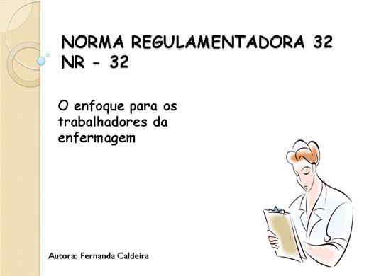 Curso Online de NORMA REGULAMENTADORA 32 NR - 32