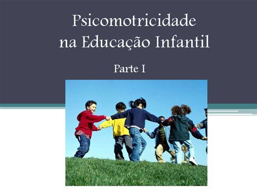 Curso Online de Psicomotricidade na Educação Infantil Parte I