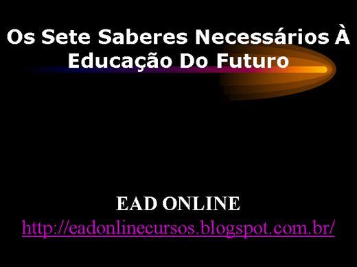 Curso Online de Os Sete Saberes Necessários À Educação Do Futuro