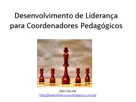 Curso Online de Desenvolvimento de Liderança para Coordenadores Pedagogicos