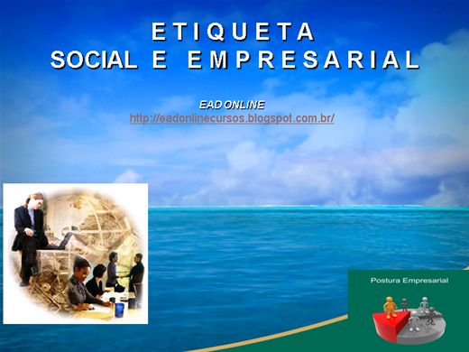 Curso Online de ETIQUETA SOCIAL E EMPRESARIAL