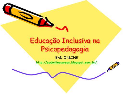 Curso Online de Educação Inclusiva na Psicopedagogia