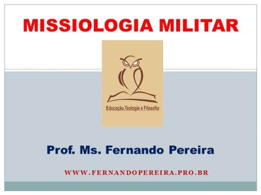 Curso Online de MISSIOLOGIA MILITAR