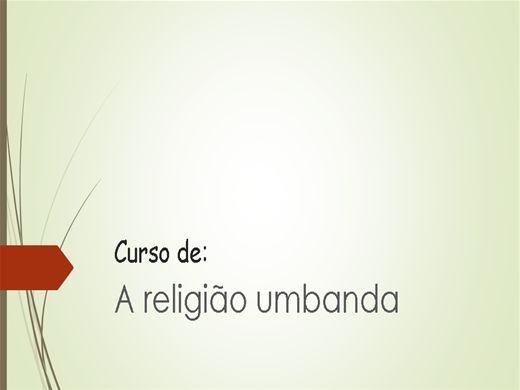 Curso Online de A Origem da Religião Umbanda