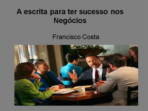 Curso Online de A escrita para ter sucesso nos negócios