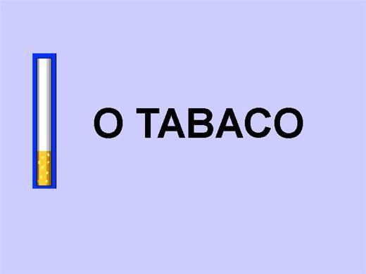 Curso Online de O TABACO E O TABAGISMO